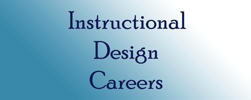 Instructional Design Careers