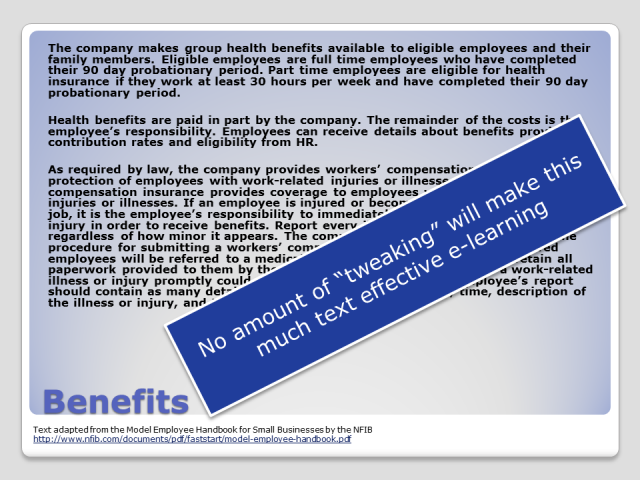 "Dense text on a slide describing benefits. No amount of ""tweaking"" will make this much text effective e-learning."