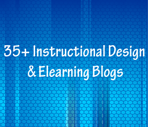 35+ Instructional Design & Elearning Blogs