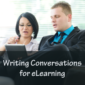 Writing Conversations for eLearning