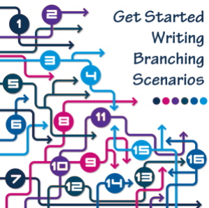 Get Started Writing Branching Scenarios