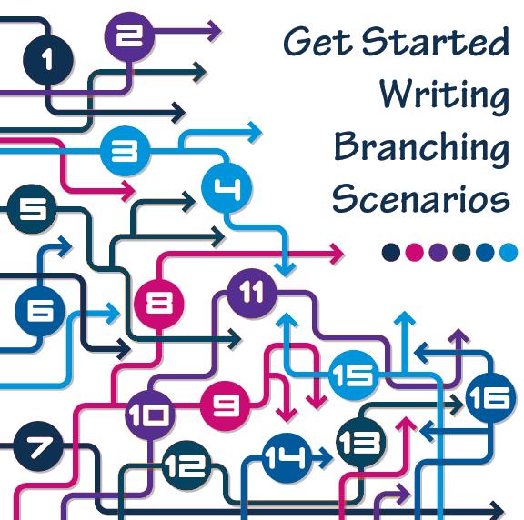 Get Started Writing Branching Scenarios