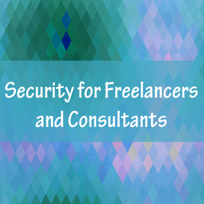 Security for Freelancers and Consultants