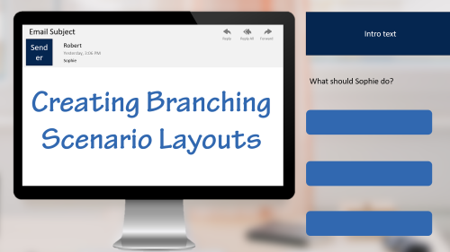 Creating Branching Scenario Layouts