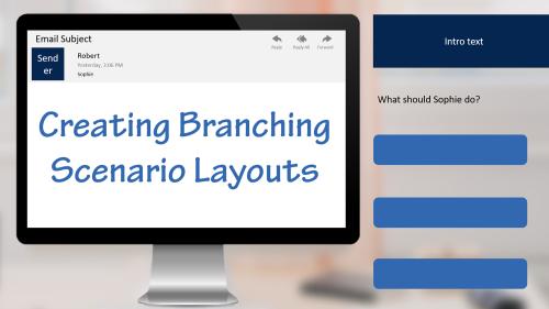 Creating Branching Scenario Layouts